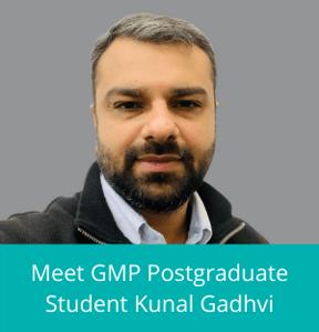 Meet GMP Postgraduate Student Kunal Gadhvi